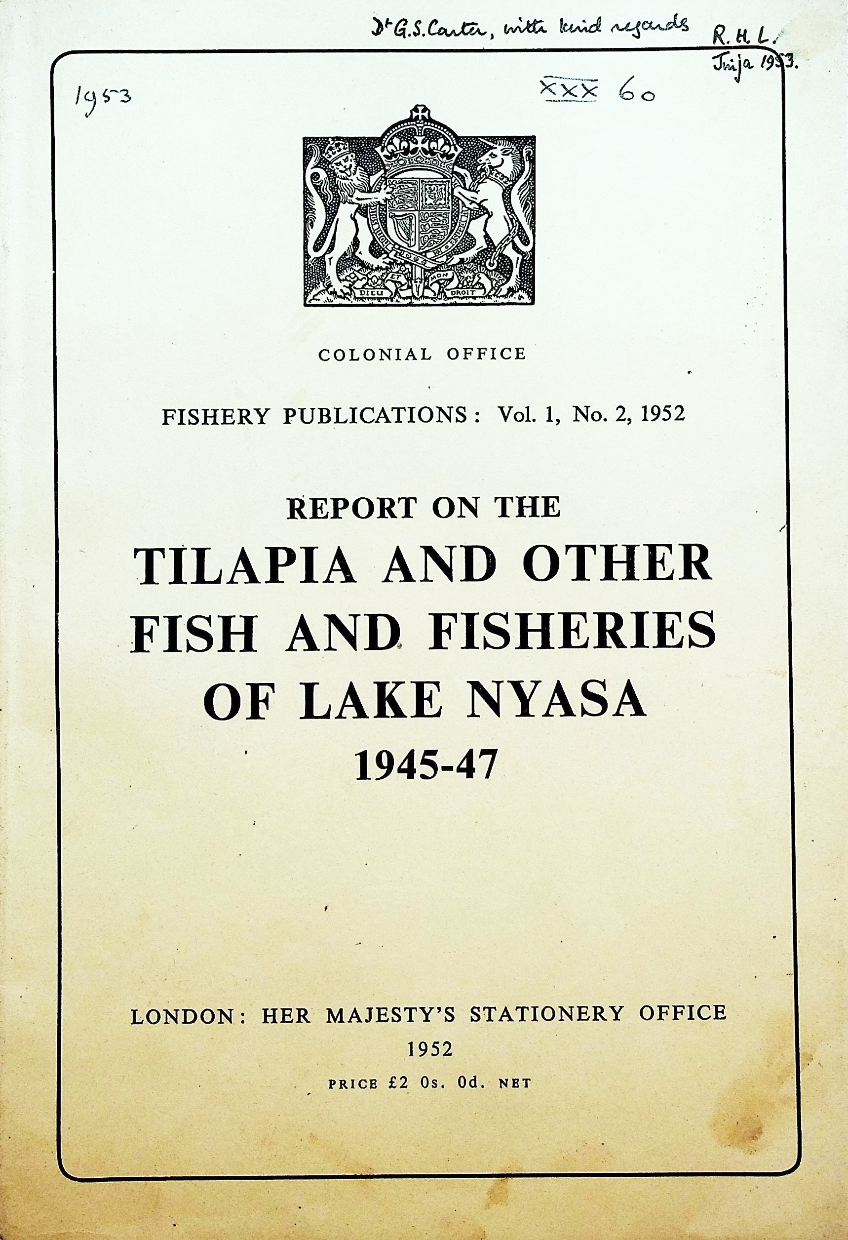 Image for Report on the Tilapia and Other Fish and FIsheries of Lake Nyasa 1945-47