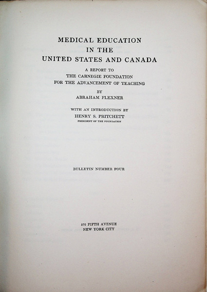 Image for Medical Education in the United States and Canada. A Report to the Carnegie Foundation for the Advancement of Teaching