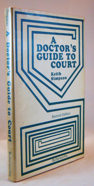 Image for A Doctor's Guide to Court. A Handbook on Medical Evidence