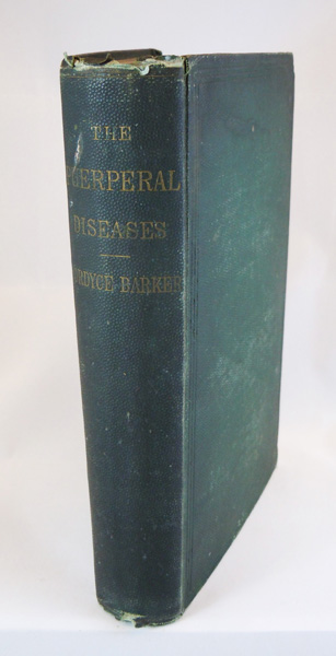The Puerperal Diseases, Clinical Lectures Delivered at Bellevue Hospital