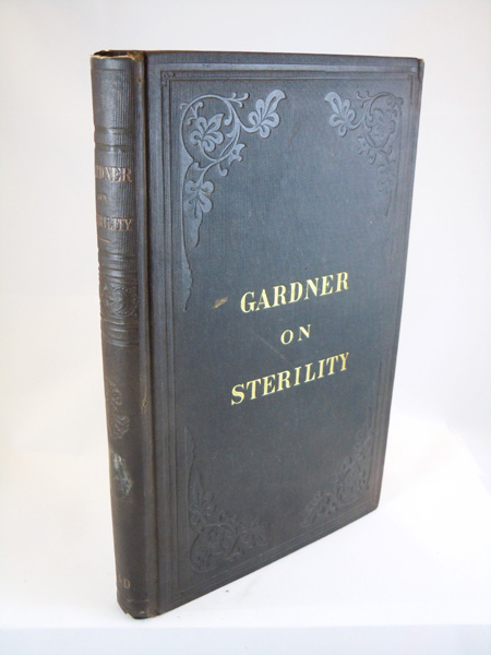 Causes and Curative Treatment of Sterility, with a Preliminary Statement of the Physiology of Generation. With Colored Lithographs and Numerous Wood Cut Illustrations