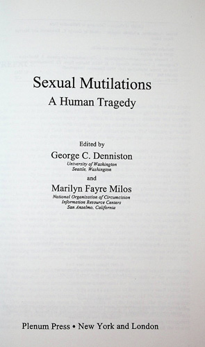 Image for Sexual Mutilations. A Human Tragedy. Proceedings of the Fourth International Symposium on Sexual Mutilations, held August 9-11, 1996, in Lausanne, Switzerland