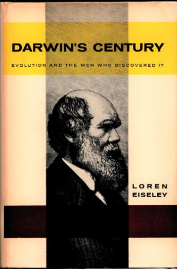 Image for Darwin's Century. Evolution and the Men Who Discovered It. Evolution and the Men Who Discovered It