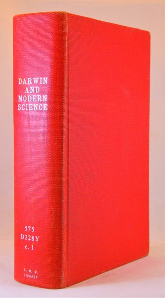 Image for Darwin and Modern Science. Essays in Commemoration of the Centenary of the Birth of Charles Darwin and of the Fiftieth Anniversary of the Publication of The Origin of Species