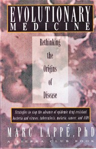 Image for Evolutionary Medicine: Rethinking the Origins of Disease