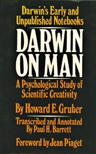 Image for Darwin on Man: A Psychological Study of Scientific Creativity; Darwin's Early and Unpublished Notebooks, transcribed and edited by Paul H. Barrett