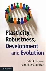 Image for Plasticity, Robustness, Development, and Evolution
