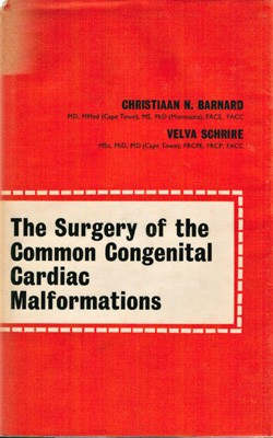Image for The Surgery of the Common Congenital Cardiac Malformations
