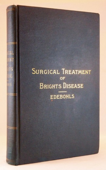 Image for The Surgical Treatment of Bright's Disease