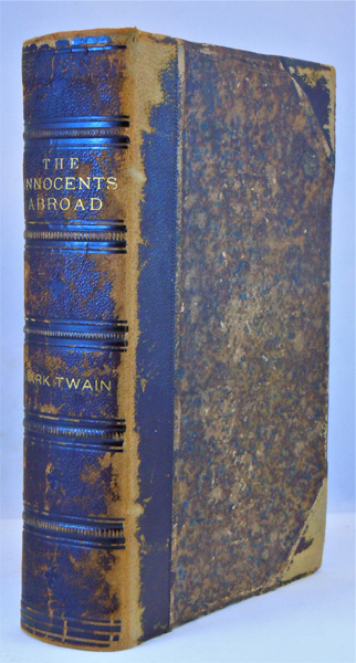 Image for The Innocents Abroad, or the New Pilgrims' Progress; being some account of the steamship QQuaker City's pleasure excursion to Europe and the Holy Lalnd; with descriptions of countries, nations, incidents and adventures, as they appeared to the Author. With tow hundred and thirty-four illustrations