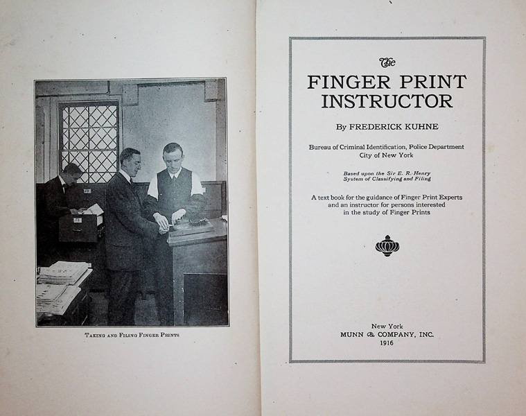 Image for The Finger Print Instructor. A text book for the guidance of Finger Print Experts and an instructor for persons interested in the study of Finger Prints