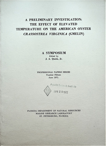Image for A Preliminary Investigation: The Effect of Elevated Temperatuer on the American Oyster Crassostrea virginica (Gmelin)