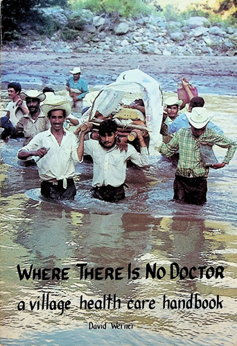 Image for Where There is No Doctor: A Village Health Care Handbook