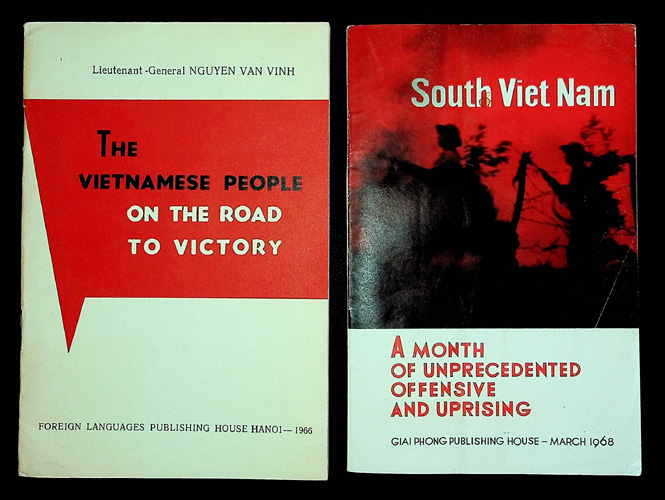 Image for The Vietnamese People on the Road to Victory TOGETHER WITH South Viet Nam: A Month of Unprecedented Offensive and Uprising